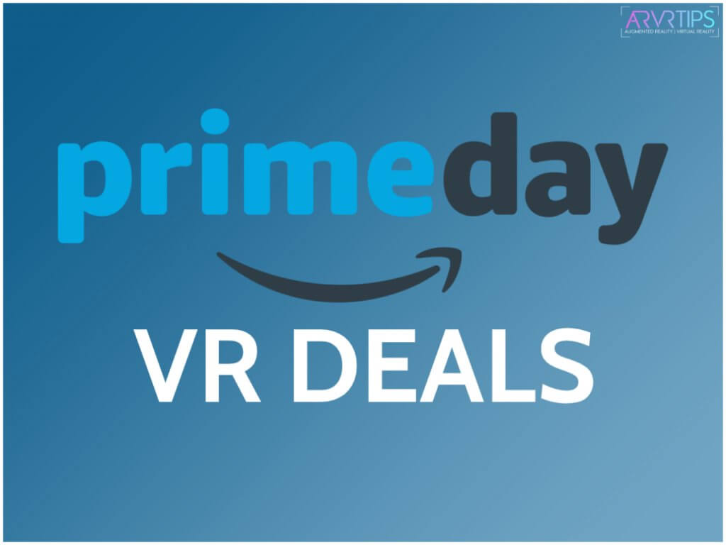 amazon prime day vr deals