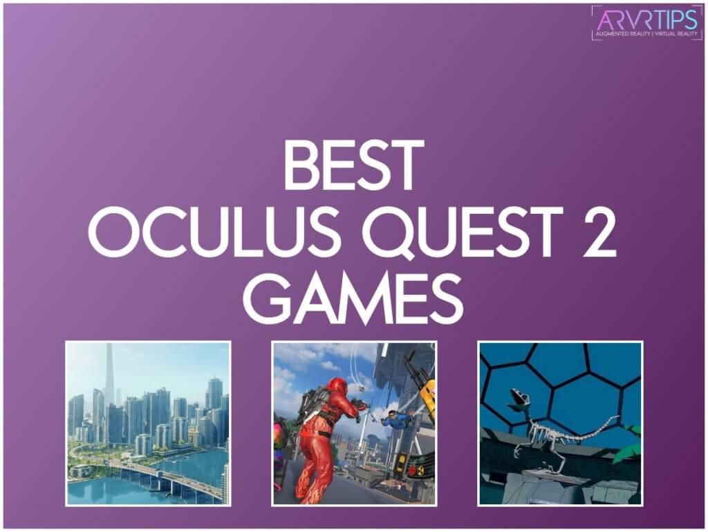 best oculus quest 2 games
