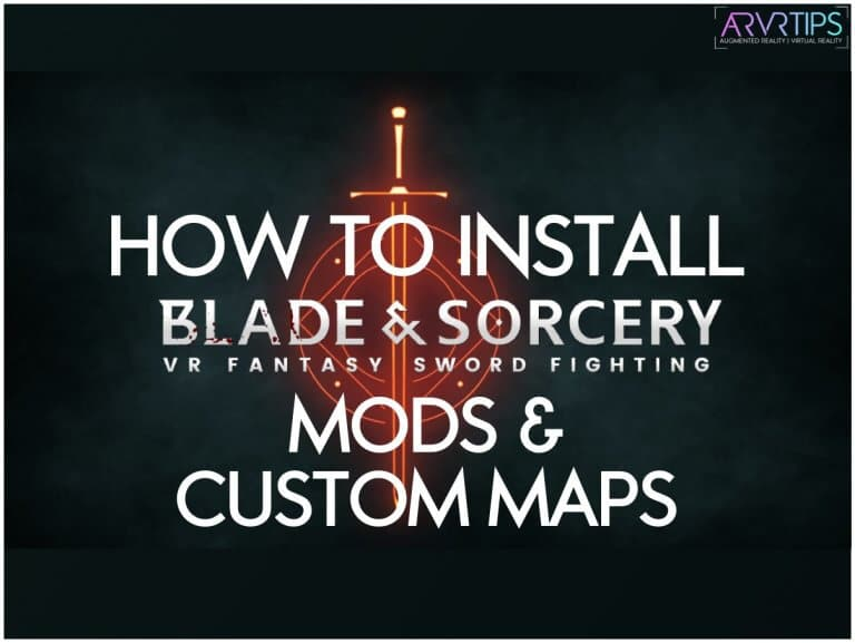 How to Install Blade and Sorcery Mods [Step-by-Step]