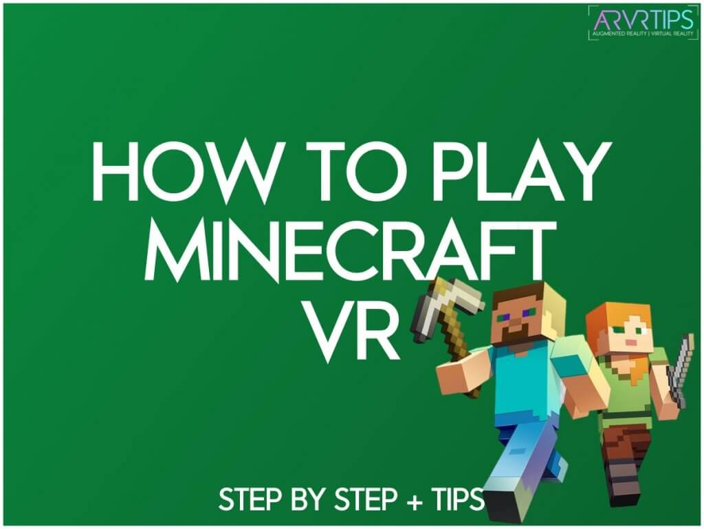 How to Play Minecraft VR in 2021 [Best Step by Step Guide]