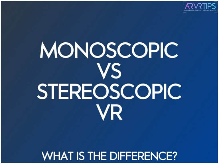 monoscopic vs stereoscopic vr