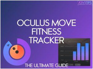 Oculus Move Fitness Tracker for Quest 2: Tips and Tricks