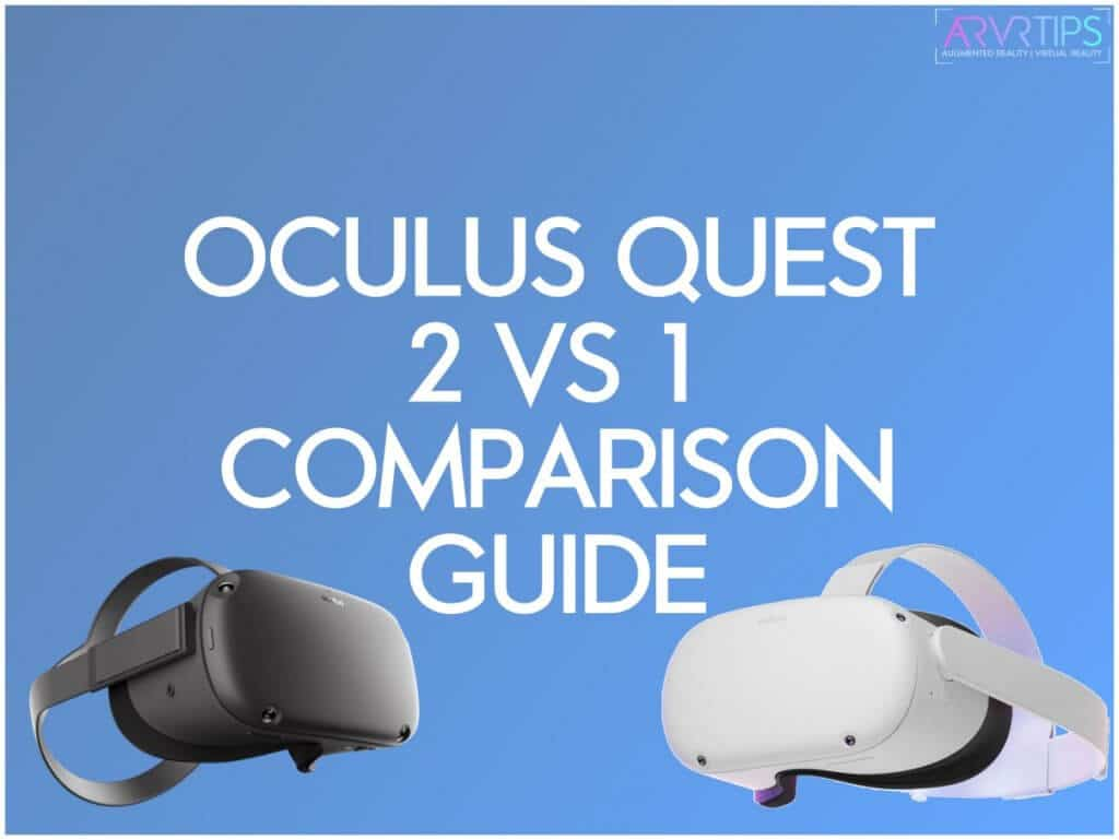 oculus quest 2 vs oculus quest 1