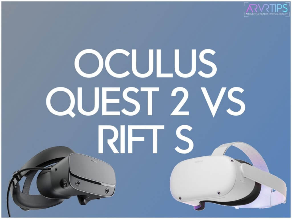 oculus quest 2 vs rift s