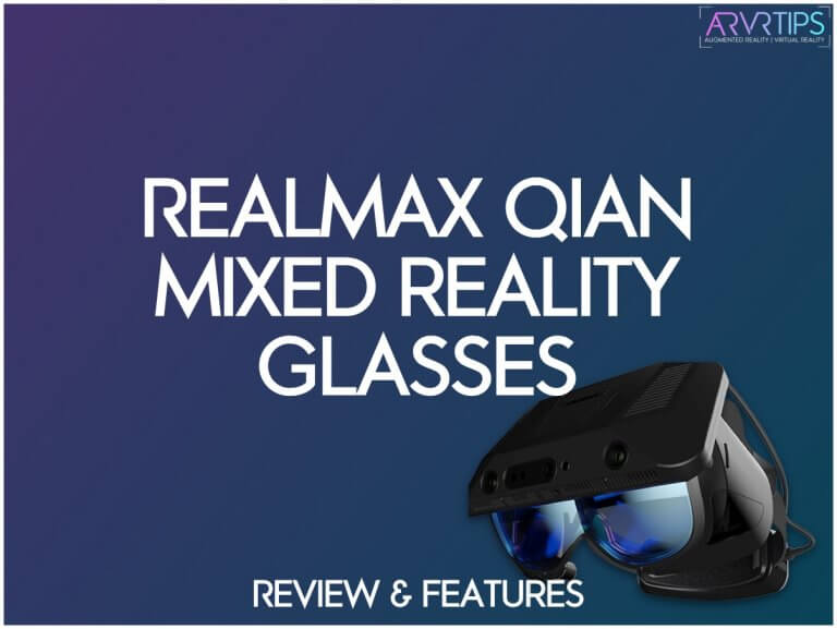 realmax qian review features mixed reality glasses
