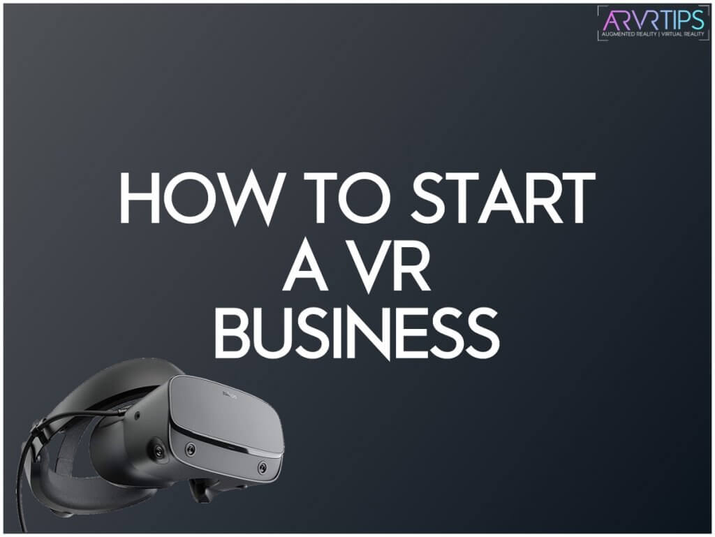 starting a VR business a good idea