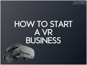 starting a VR business a good idea