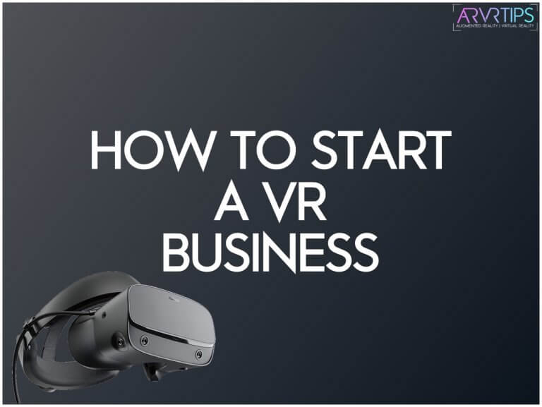 Is Starting a VR Business a Good Idea?