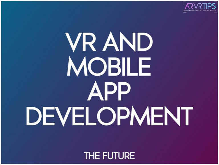 How Is VR Transforming Mobile App Development in 2020?