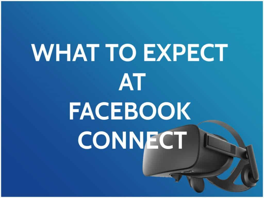 what to expect at facebook connect 7