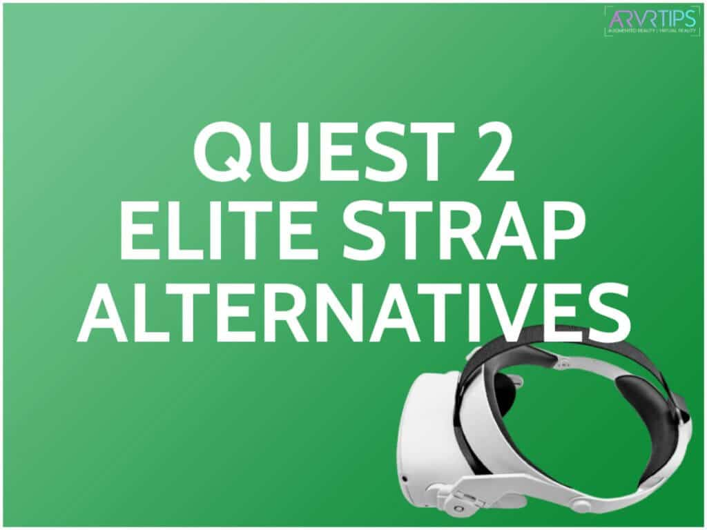 Oculus Quest 2 Elite Strap Alternatives