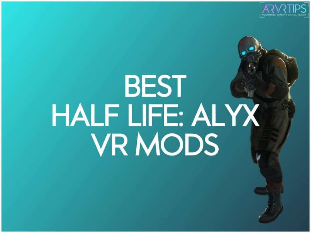 best half life alyx vr mods