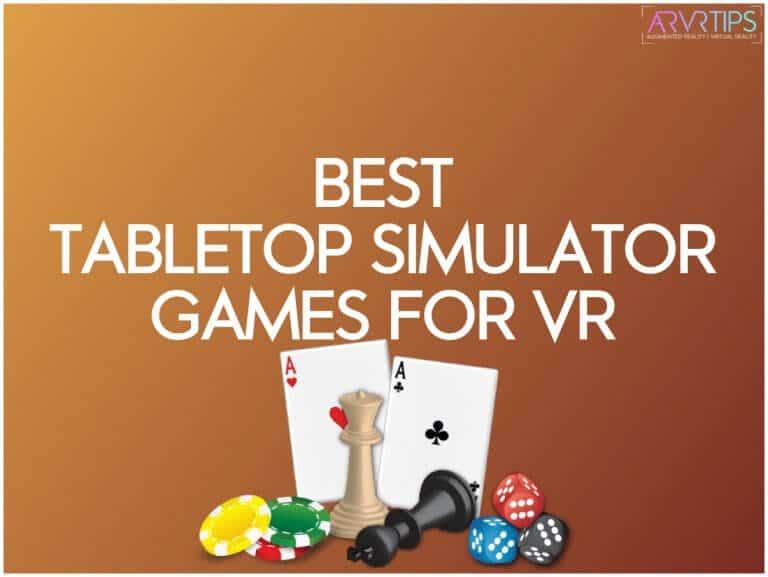 best tabletop simulator games for vr