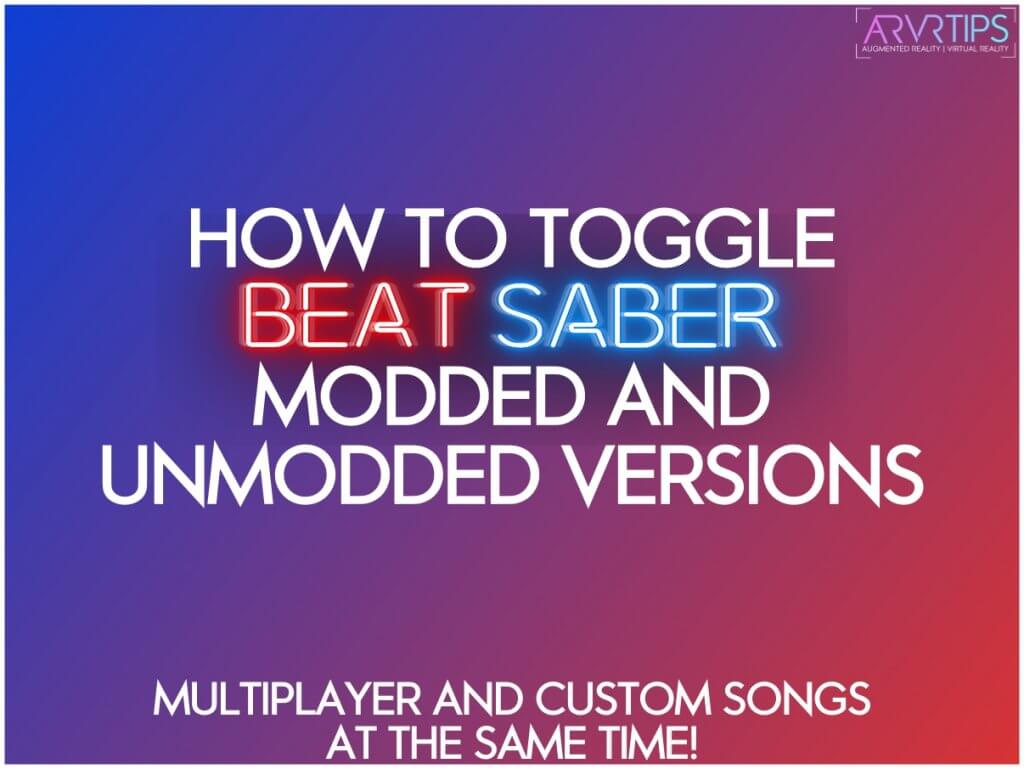 how to toggle beat saber modded and unmodded