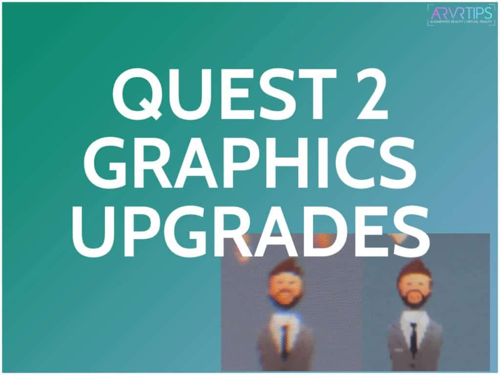 oculus quest 2 graphics comparison upgrades
