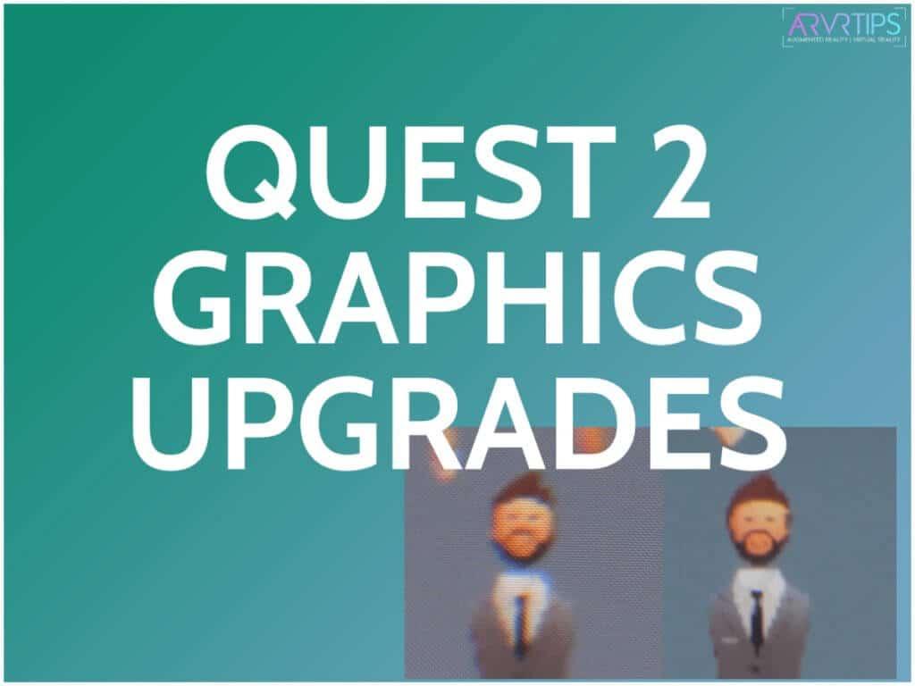 oculus quest 2 graphics comparison upgrades