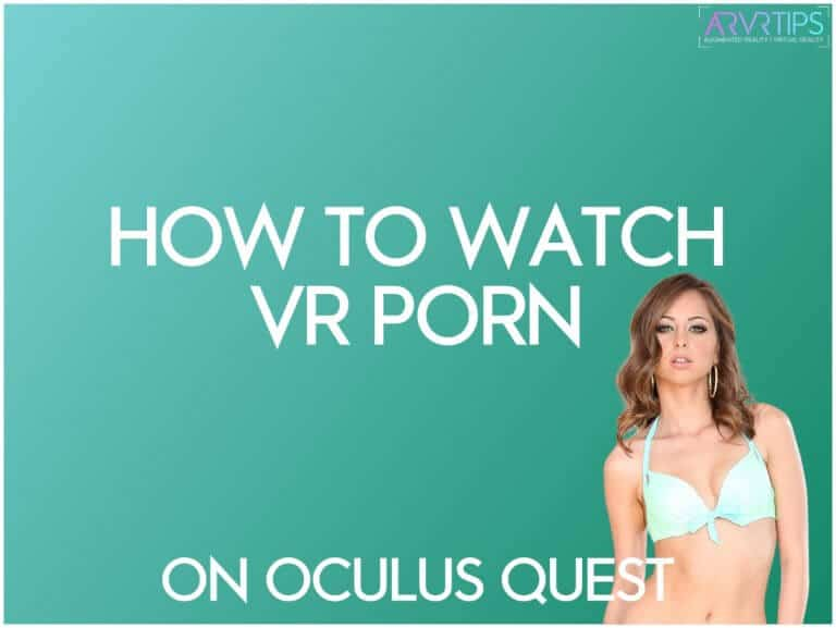 oculus quest porn - how to watch vr porn