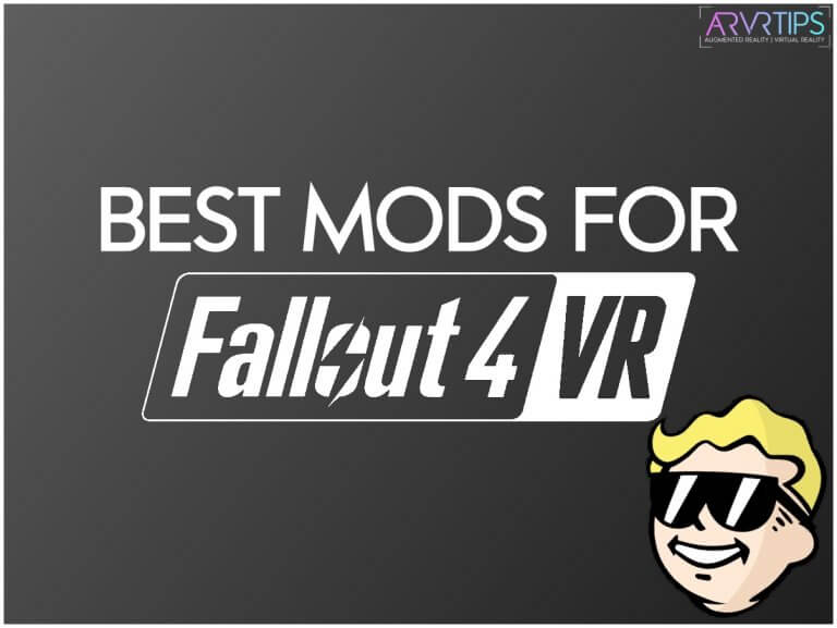 Best Fallout 4 VR Mods to Install in 2021 [How to Install]