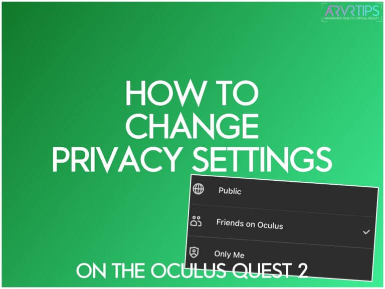 how to change privacy settings on the oculus quest 2