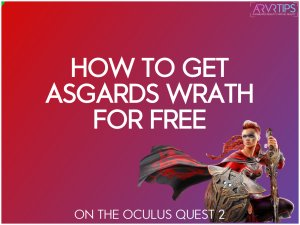 how to get asgards wrath for free on the oculus quest 2