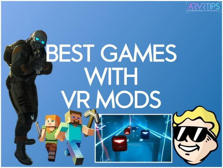 best games with vr mods