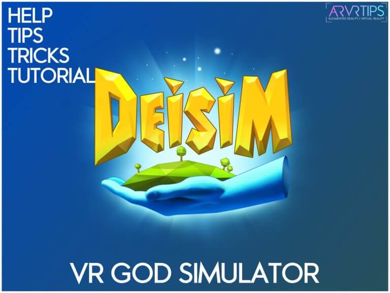 deisim vr help tips tutorial guide