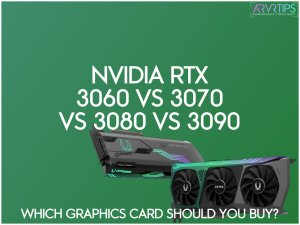 Nvidia RTX 3060 vs 3070 vs 3080 vs 3090 Review: New VR GPUs