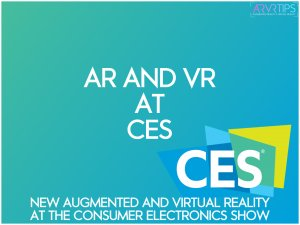 Complete List of AR and VR at CES 2021: New Augmented and Virtual Reality Products