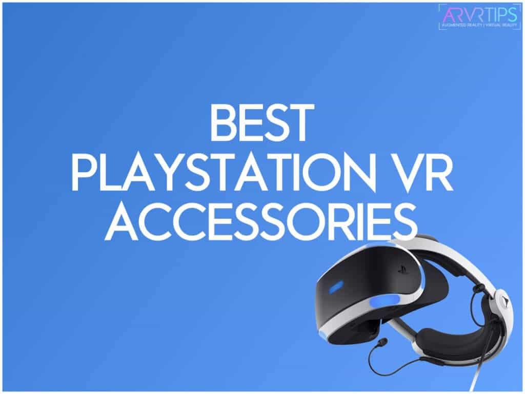 best playstation vr accessories