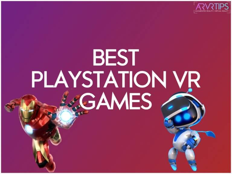 The 25 Best Playstation VR Games in 2021