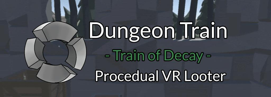 dungeon train best sidequest vr game