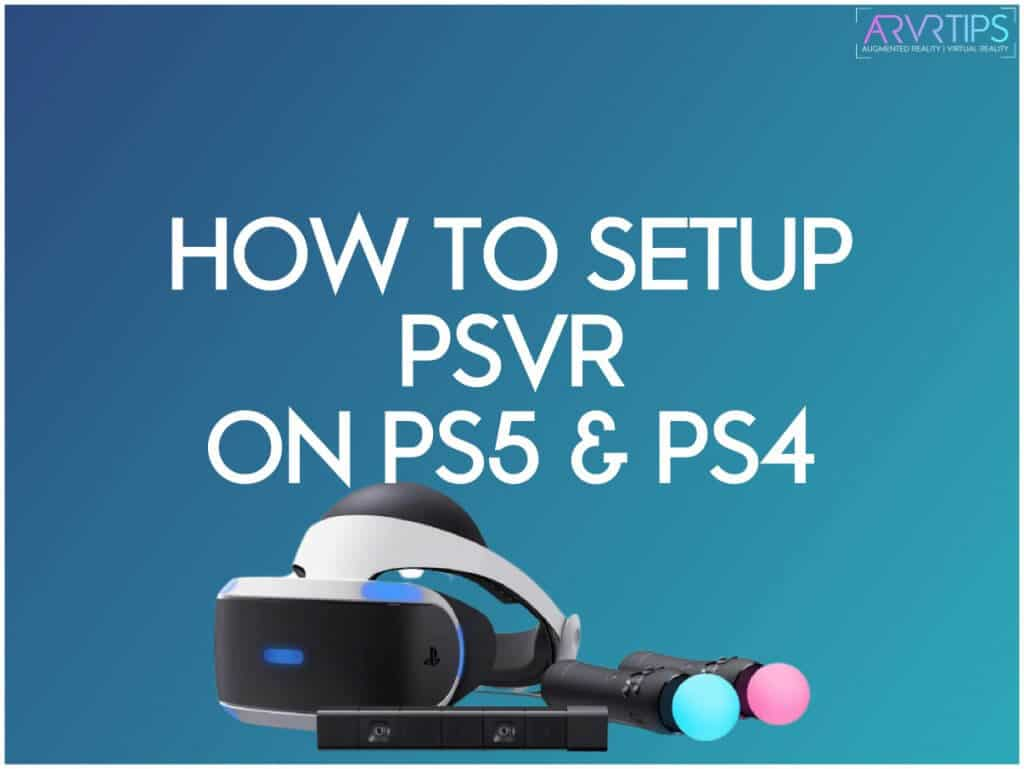 how to setup psvr on ps5 and ps4