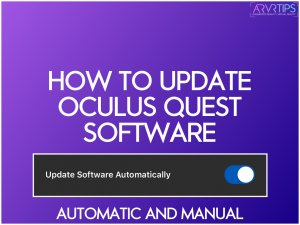 how to update oculus quest software automatic and manual