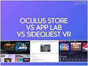 oculus store vs app lab vs sidequest vr