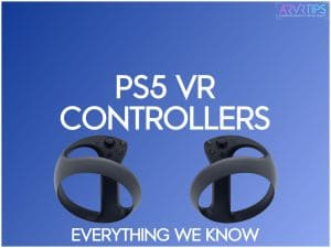 ps5 vr controllers guide - playstation vr 2 controllers