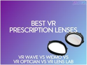 vr prescription lenses vr wave vs widmo vr vs vr optician vs vr lens lab