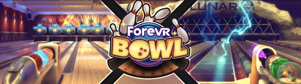 forevr bowl upcoming oculus quest game