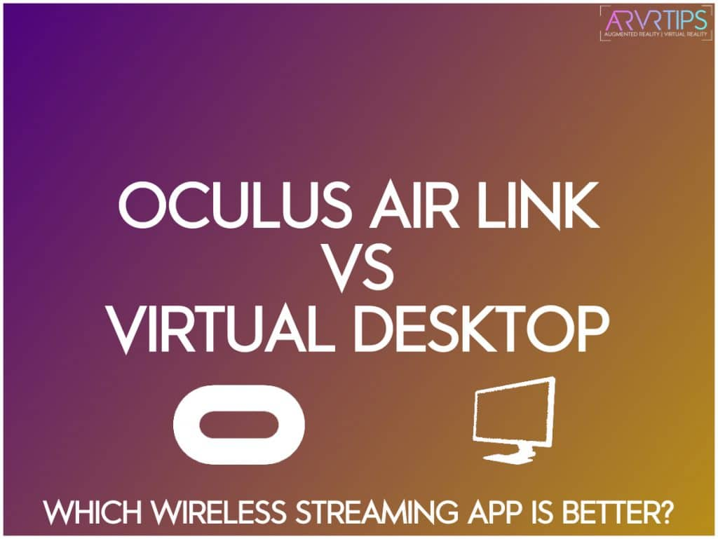oculus air link vs virtual desktop