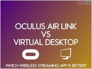 oculus air link vs virtual desktop
