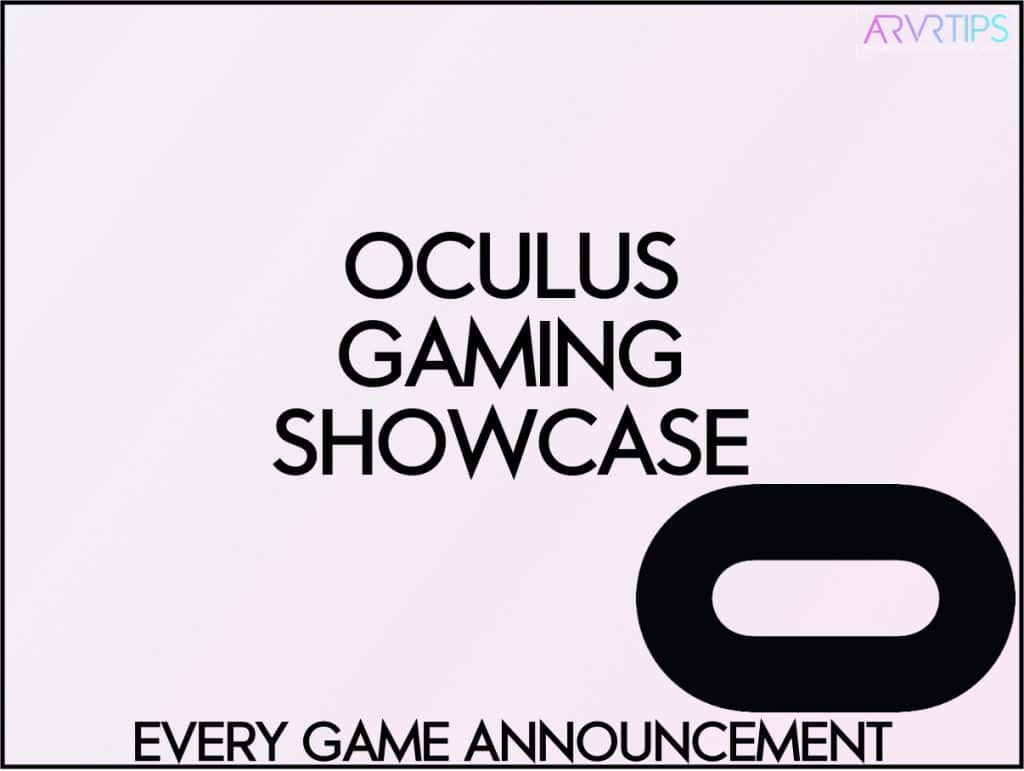 oculus gaming showcase every game
