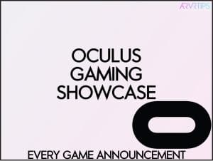 oculus gaming showcase every game
