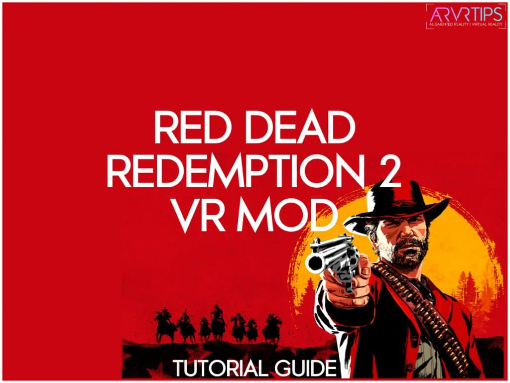 how to install the red dead redemption 2 vr mod