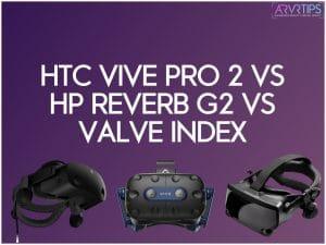 htc vive pro 2 vs hp reverb g2 vs valve index