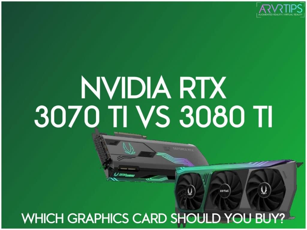 nvidia rtx 3070 ti vs 3080 ti for vr