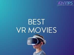 best vr movies