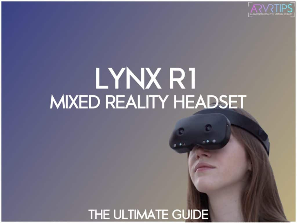 lynx r1 mixed reality headset