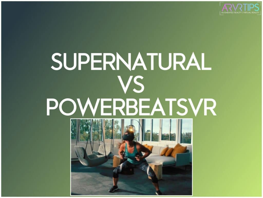 supernatural vs powerbeatsvr